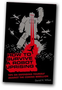 how to survive the robot uprising the book