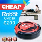 Cheap Robot Vacuum Cleaners under £200
