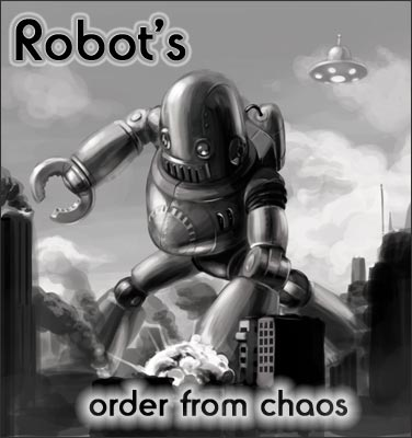 robots order from chaos